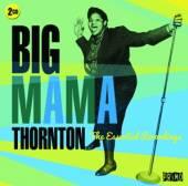 THORNTON BIG MAMA  - 2xCD ESSENTIAL RECORDINGS
