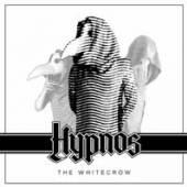 HYPNOS  - CD+DVD THE WHITE CROW (LTD. CD+DVD)