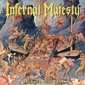 INFERNAL MAJESTY  - VINYL UNHOLIER THAN ..