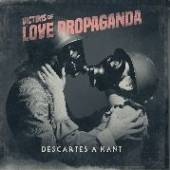 DESCARTES A KANT  - VINYL VICTIMS OF LOVE PROPAGANDA [VINYL]