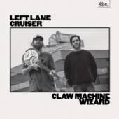 LEFT LANE CRUISER  - CD CLAW MACHINE WIZARD
