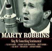 ROBBINS MARTY  - CD SING ME SOMETHING SENTIME