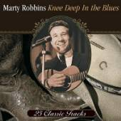 ROBBINS MARTY  - CD KNEE DEEP IN THE BLUES