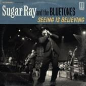 SUGAR RAY & THE BLUETONES  - CD SEEING IS BELIEVING