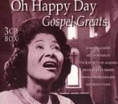 VARIOUS  - CD OH, HAPPY DAY-GOSPEL GREA