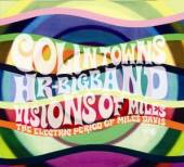 TOWNS COLIN HR BIG BAND  - CD VISIONS OF MILES ..