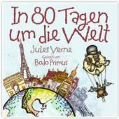 GELESEN VON BODO PRIMUS  - CD IN 80 TAGEN UM DIE WELT VON JU