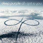DEEP PURPLE  - CD ALL I GOT IS YOU