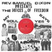 DIXON SAM -REVEREND-  - VINYL MY SOUL SAYS YES [VINYL]