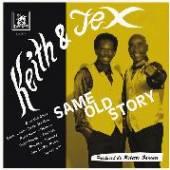 KEITH & TEX  - CD SAME OLD STORY