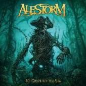 ALESTORM  - VINYL NO GRAVE BUT THE SEA [VINYL]
