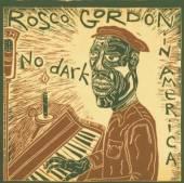 GORDON ROSCO  - CD NO DARK IN AMERICA -15TR-