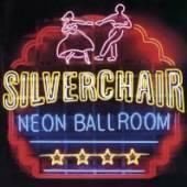 SILVERCHAIR  - CD NEON BALLROOM