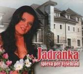 JADRANKA  - CD SPIEVA PRE VYSEHRAD