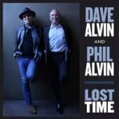 ALVIN DAVE & PHIL ALVIN  - CD LOST TIME
