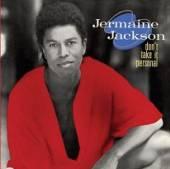 JACKSON JERMAINE  - CD DON'T TAKE IT PERSONAL (EXPA