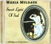 MULDAUR MARIA  - CD SWEET LOVIN' OL SOUL -12T