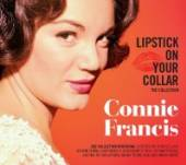 FRANCIS CONNIE  - 2xCD LIPSTICK ON YOUR COLLAR