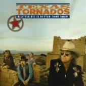 TEXAS TORNADOS  - CD A LITTLE BIT IS BETTER..