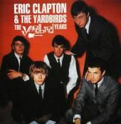 CLAPTON ERIC & YARDBIRDS  - CD YARDBIRD YEARS