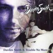 DARDEN SMITH  - CD+DVD DARDEN SMITH/..