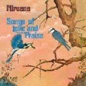 NIRVANA (UK)  - CD SONGS OF LOVE AND..