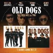 OLD DOGS  - CD VOLUMES ONE & TWO