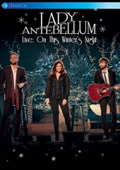LADY ANTEBELLUM  - DVD LIVE: ON THIS WINTER'S...