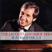 JACQUES LOUSSIER (1934-2019)  - 3xCD PLAYS BACH 1 - 3