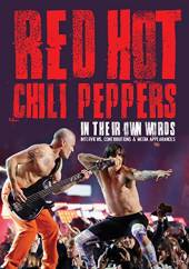 RED HOT CHILI PEPPERS  - DVD IN THEIR OWN WORDS