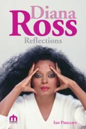 IAN PHILLIPS  - BK DIANA ROSS REFLECTIONS (HARDCOVER)