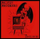BALKUN BROTHERS  - CD DEVIL ON TV [DIGI]