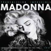 MADONNA  - 3xCD TRANSMISSION IMPOSSIBLE (3CD)