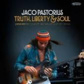 PASTORIUS JACO  - 2xCD TRUTH, LIBERTY & SOUL