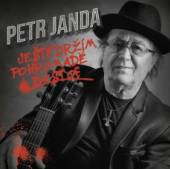 JANDA PETR  - CD JESTE DRZIM POHROMADE / BEST OF
