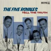 FIVE ROYALES  - CD TELL THE TRUTH