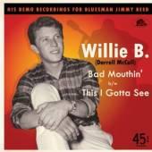 WILLIE B  - SI BAD.. -2TR- /7