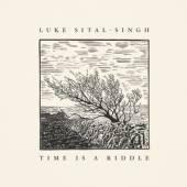 SITAL-SINGH LUKE  - VINYL TIME IS A RIDDLE [VINYL]