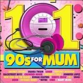 VARIOUS  - 5xCD 101 90S FOR MUM
