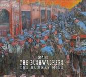 BUSHWACKERS  - CD HUNGRY MILE