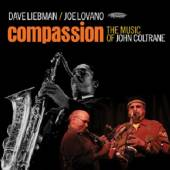 LIEBMAN DAVE & JOE LOVAN  - CD COMPASSION