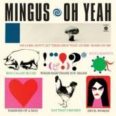 MINGUS CHARLES  - VINYL OH YEAH -BONUS TR/HQ- [VINYL]