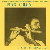 CILLA MAX  - VINYL LA FLUTE DES MORNES V.1 [VINYL]