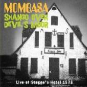 MOMBASA  - CD SHANGO OVER DEVIL'S MOOR LIVE 1976