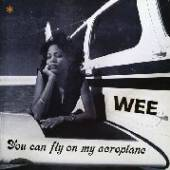 WEE  - VINYL YOU CAN FLY ON MY.. [VINYL]