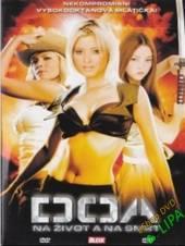 FILM  - DVD DOA: Na život a..