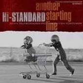 HI-STANDARD  - 7 ANOTHER STARTING LINE