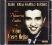 MEJIA MIGUEL ACEVES  - CD LOS PRIMEROS EXITOS
