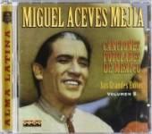 MEJIA MIGUEL ACEVES  - CD CANCIONES POPULARES DE