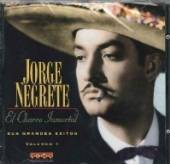 NEGRETE JORGE  - CD SUS GRANDES EXITOS VOL.1